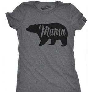 FINAL💵NWT Mama Bear fitted tee, M & L
